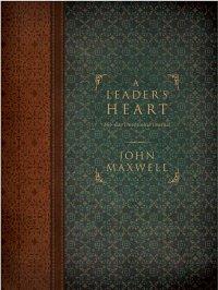 John Maxwell-A Leader's Heart Devotional