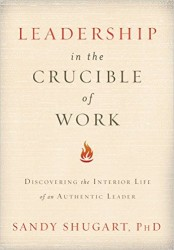 leadership crucible work sandy shugart