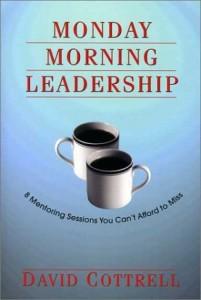 Monday Morning Leadership Mentoring Lessons