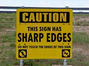 Signs like this exist just to make someone feel important!
