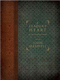 John Maxwell-A Leader's Heart Devotional