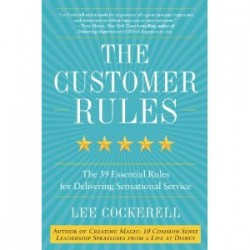 The Customer Rules Lee Cockerell